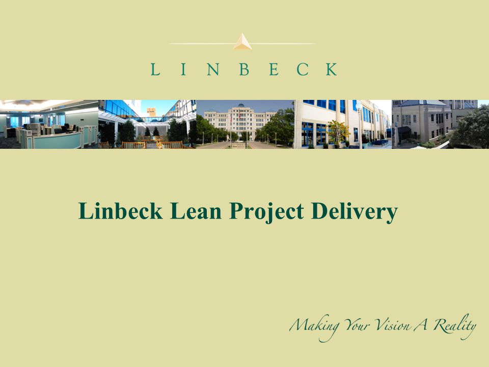Linbeck Lean Project Delivery