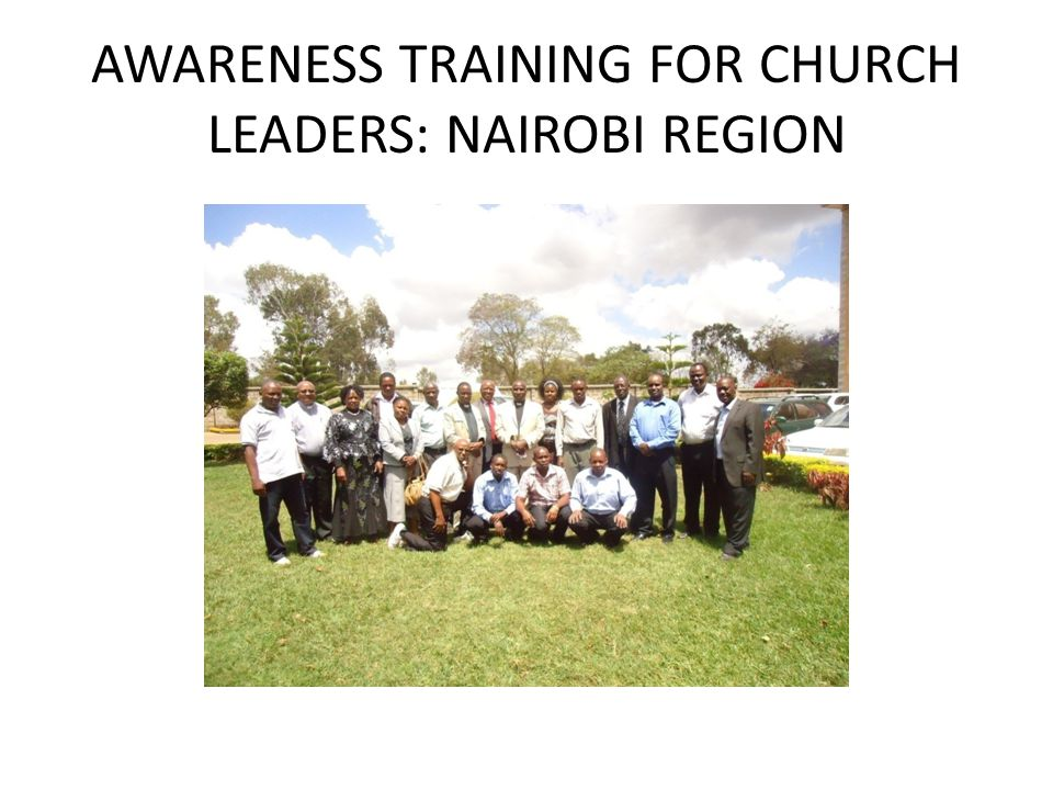 AWARENESS TRAINING FOR CHURCH LEADERS: NAIROBI REGION