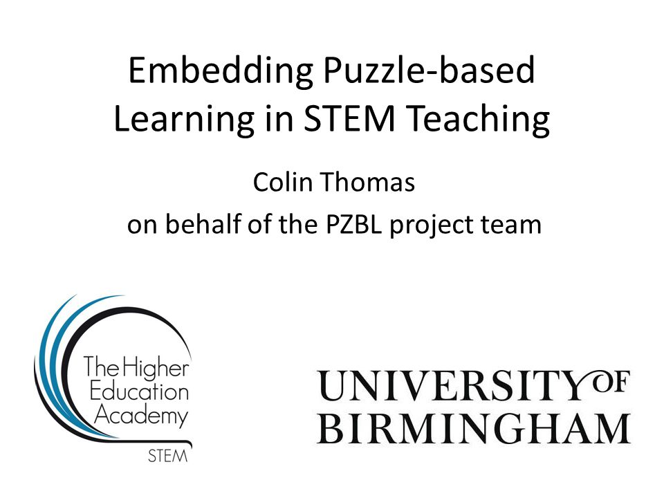 Embedding Puzzle-based Learning in STEM Teaching Colin Thomas on behalf of the PZBL project team