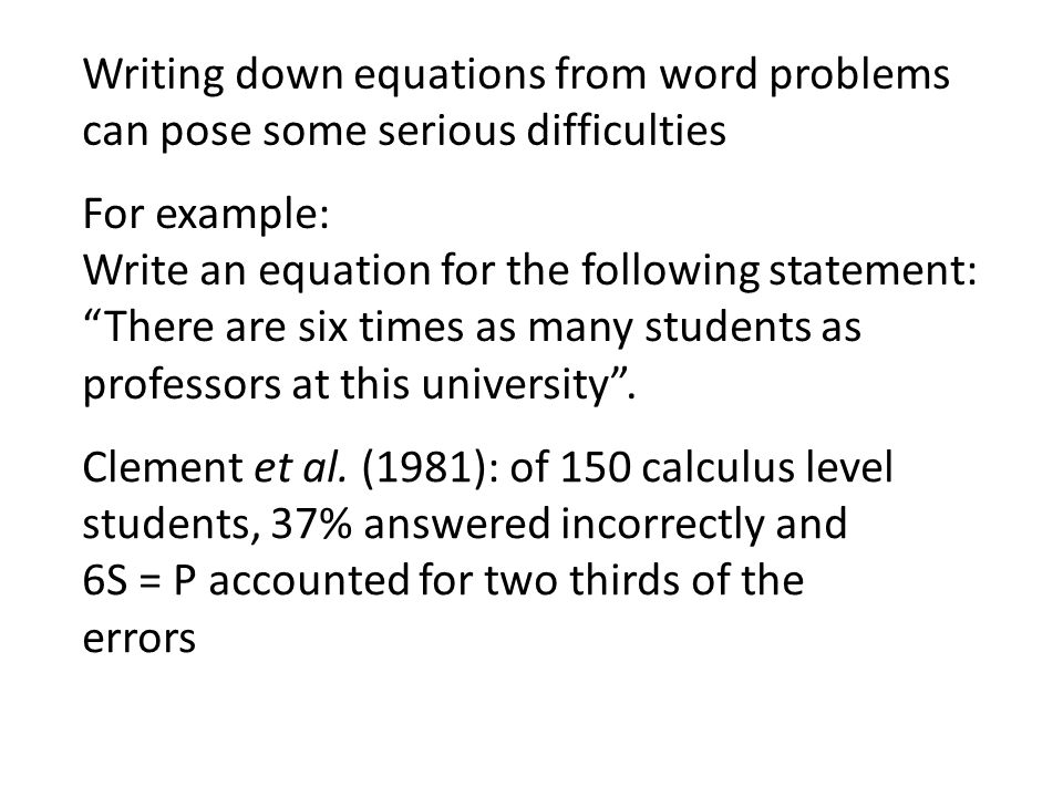 """Writing down equations from word problems can pose some serious difficulties For example: Write an equation for the following statement: """"There are si"""