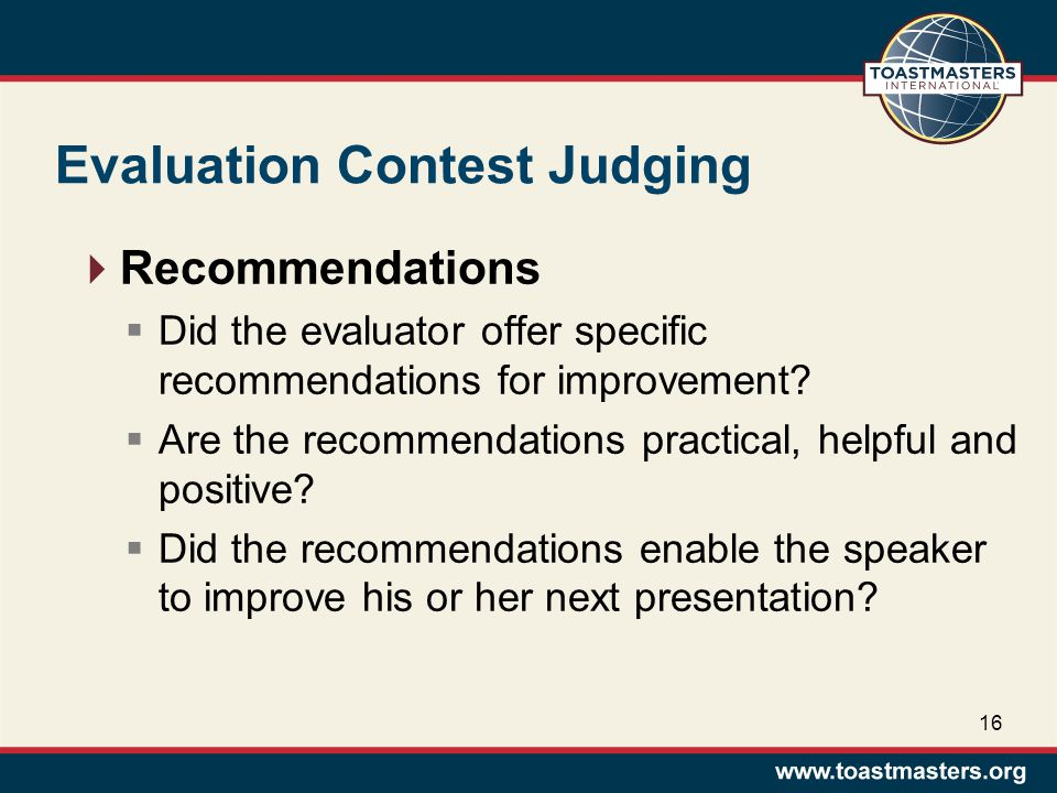 Evaluation Contest Judging  Recommendations  Did the evaluator offer specific recommendations for improvement.