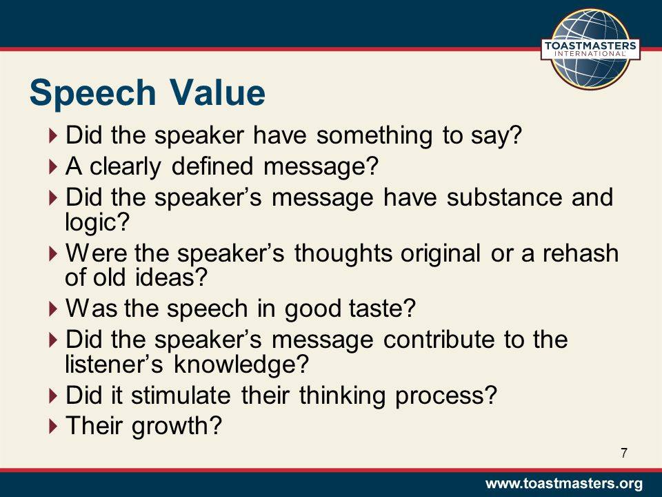 Speech Value  Did the speaker have something to say.