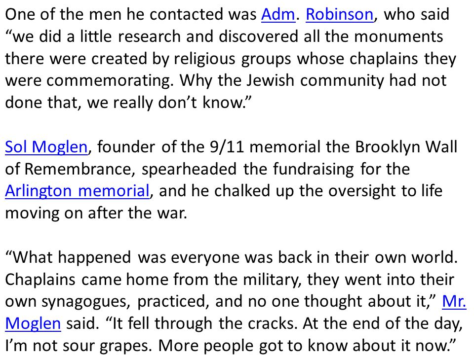 "One of the men he contacted was Adm. Robinson, who said ""we did a little research and discovered all the monuments there were created by religious gro"