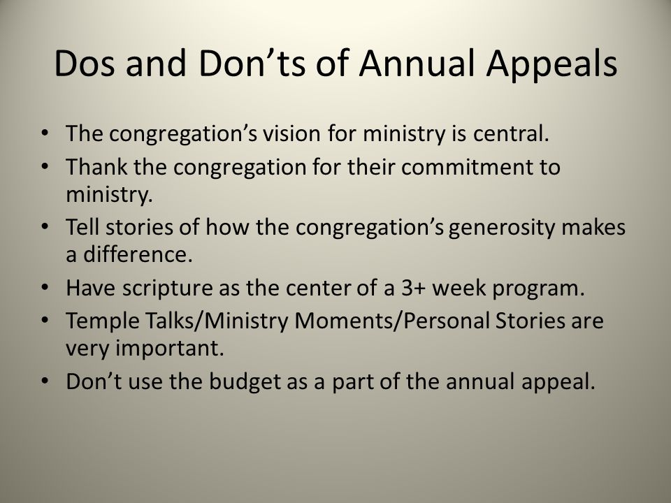 Dos and Don'ts of Annual Appeals The congregation's vision for ministry is central.