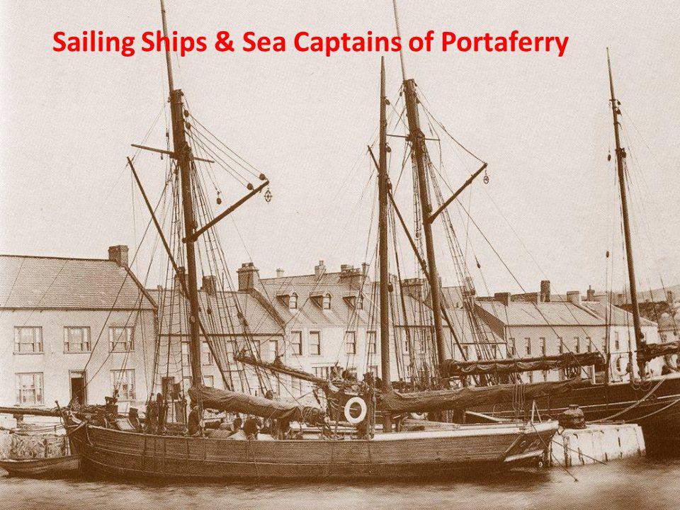 Sailing Ships & Sea Captains of Portaferry