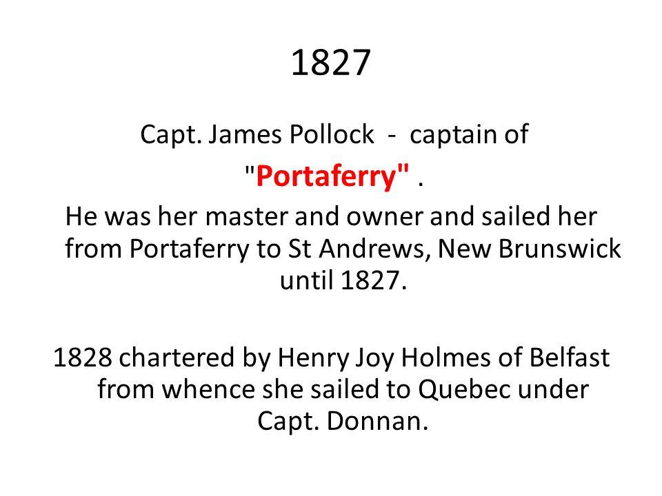 1827 Capt. James Pollock - captain of