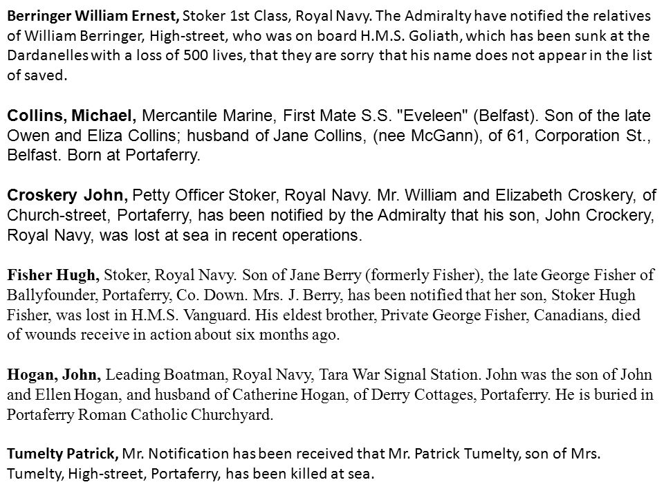 Berringer William Ernest, Stoker 1st Class, Royal Navy. The Admiralty have notified the relatives of William Berringer, High-street, who was on board
