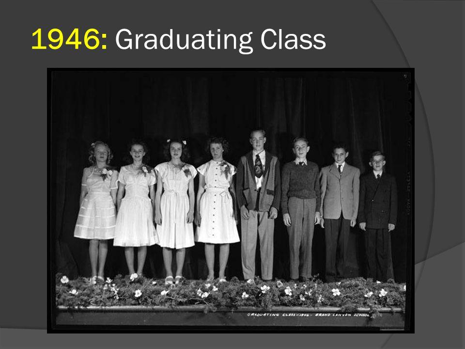 1946: Graduating Class