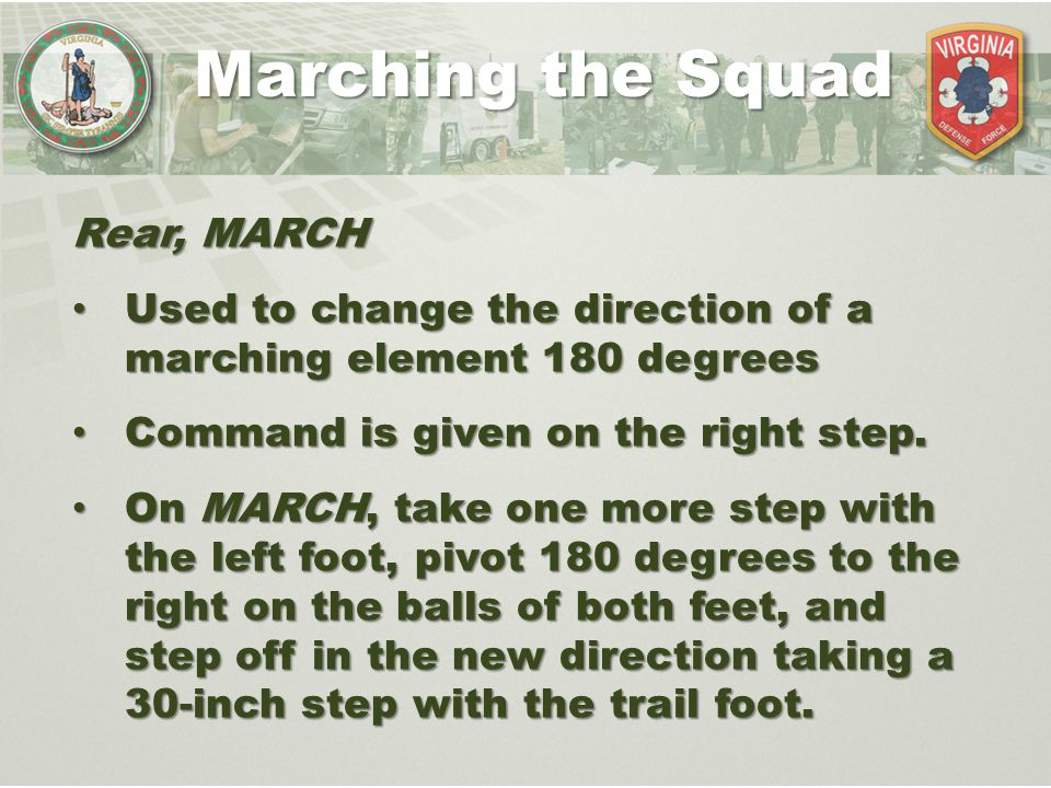 Rear, MARCH Used to change the direction of a marching element 180 degrees Used to change the direction of a marching element 180 degrees Command is g