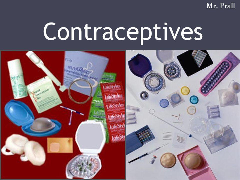 Contraceptives Mr. Prall