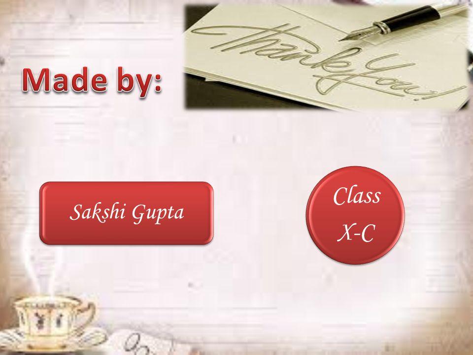Class X-C Sakshi Gupta