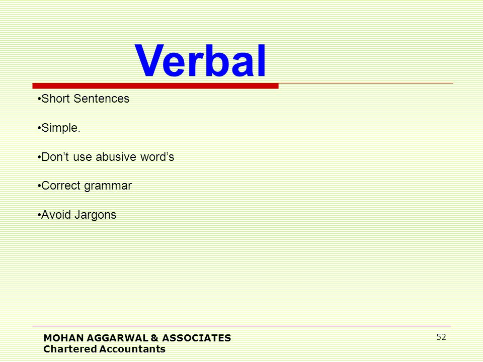 MOHAN AGGARWAL & ASSOCIATES Chartered Accountants 52 Verbal Short Sentences Simple.