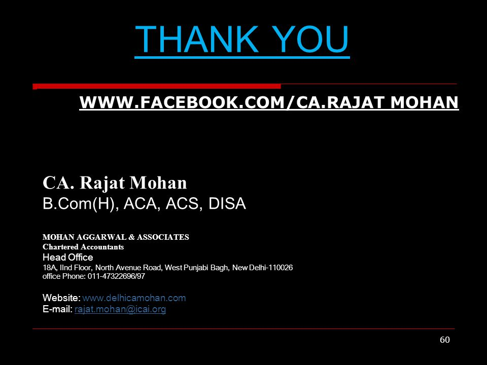 THANK YOU WWW.FACEBOOK.COM/CA.RAJAT MOHAN CA.