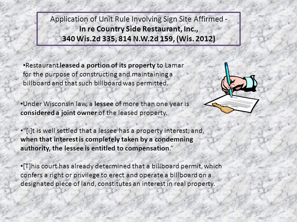 Application of Unit Rule Involving Sign Site Affirmed - In re Country Side Restaurant, Inc., 340 Wis.2d 335, 814 N.W.2d 159, (Wis. 2012) Under Wiscons