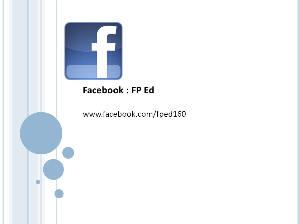 Facebook : FP Ed www.facebook.com/fped160