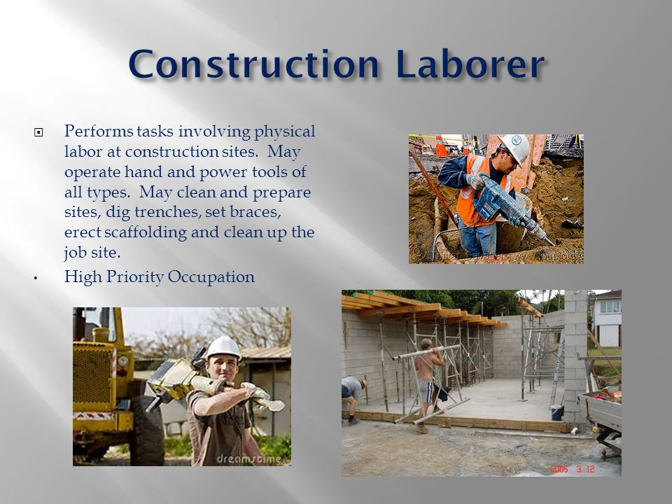  Performs tasks involving physical labor at construction sites. May operate hand and power tools of all types. May clean and prepare sites, dig trenc