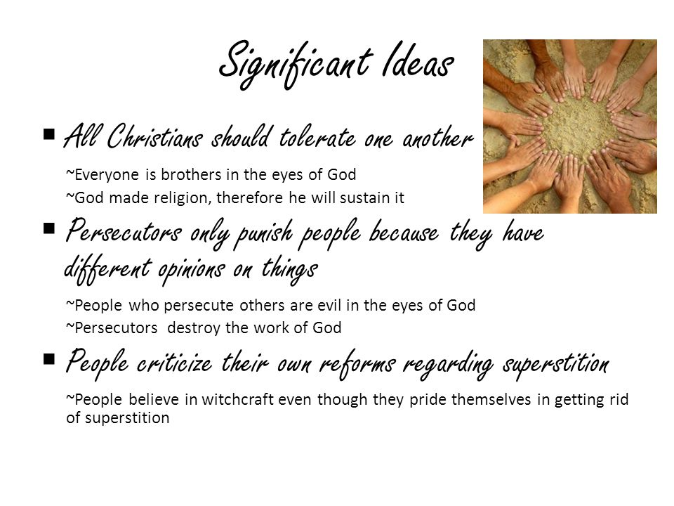 Quotations Explained  Christians ought to tolerate one another...