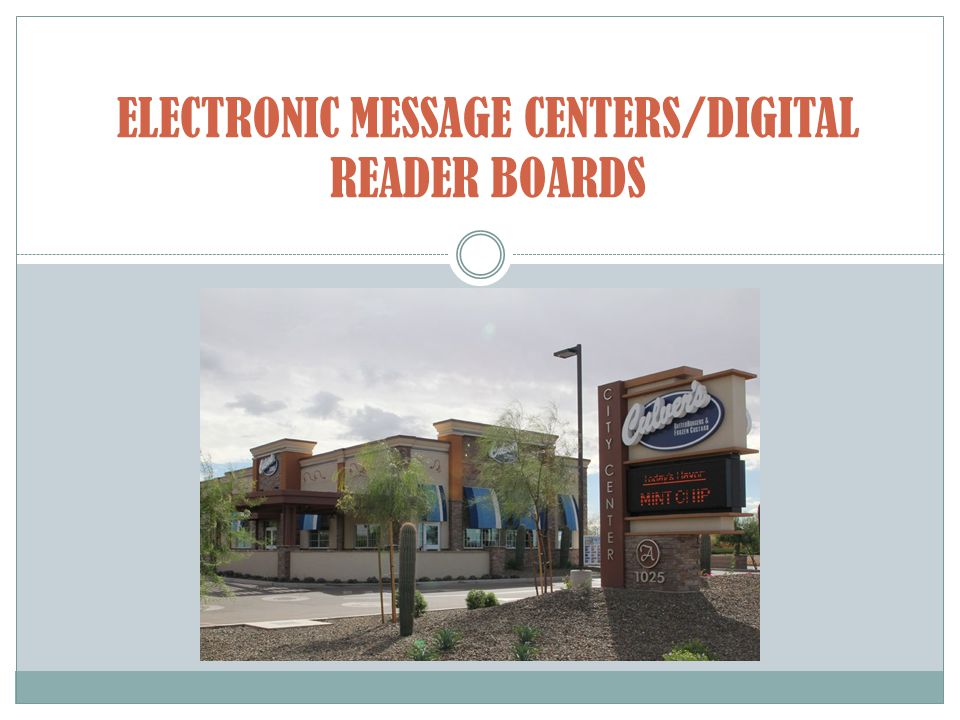 ELECTRONIC MESSAGE CENTERS/DIGITAL READER BOARDS