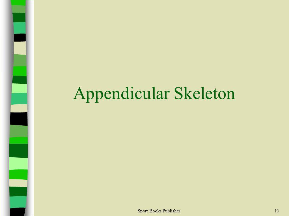 Sport Books Publisher15 Appendicular Skeleton