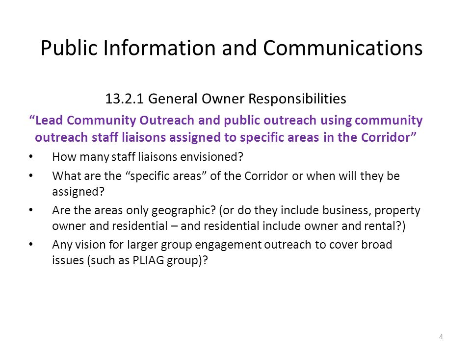 Public Information and Communications 13.2.1 General Owner Responsibilities Reference to Project newsletters and press releases. To whom would newsletters be distributed and how.