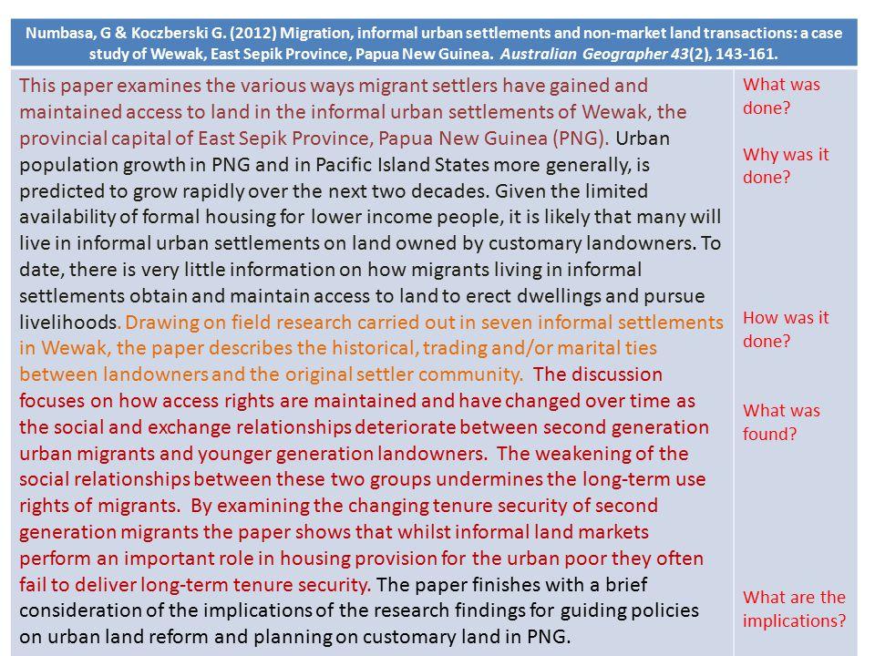 Numbasa, G & Koczberski G. (2012) Migration, informal urban settlements and non-market land transactions: a case study of Wewak, East Sepik Province,