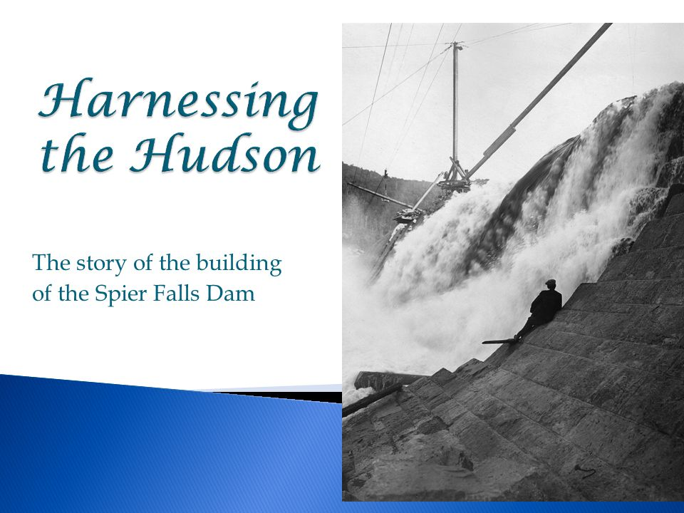 The story of the building of the Spier Falls Dam