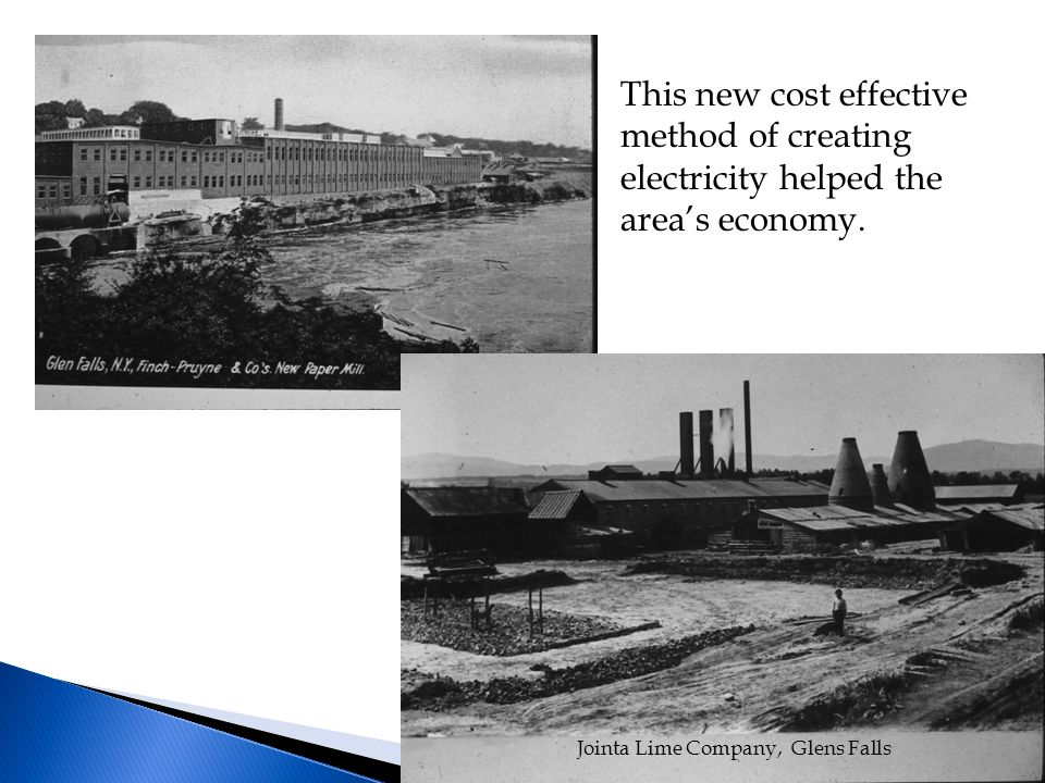 Jointa Lime Company, Glens Falls This new cost effective method of creating electricity helped the area's economy.