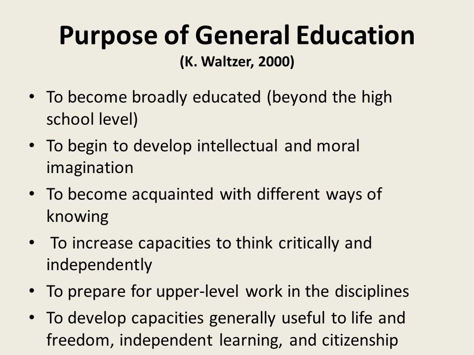 Purpose of General Education (K.