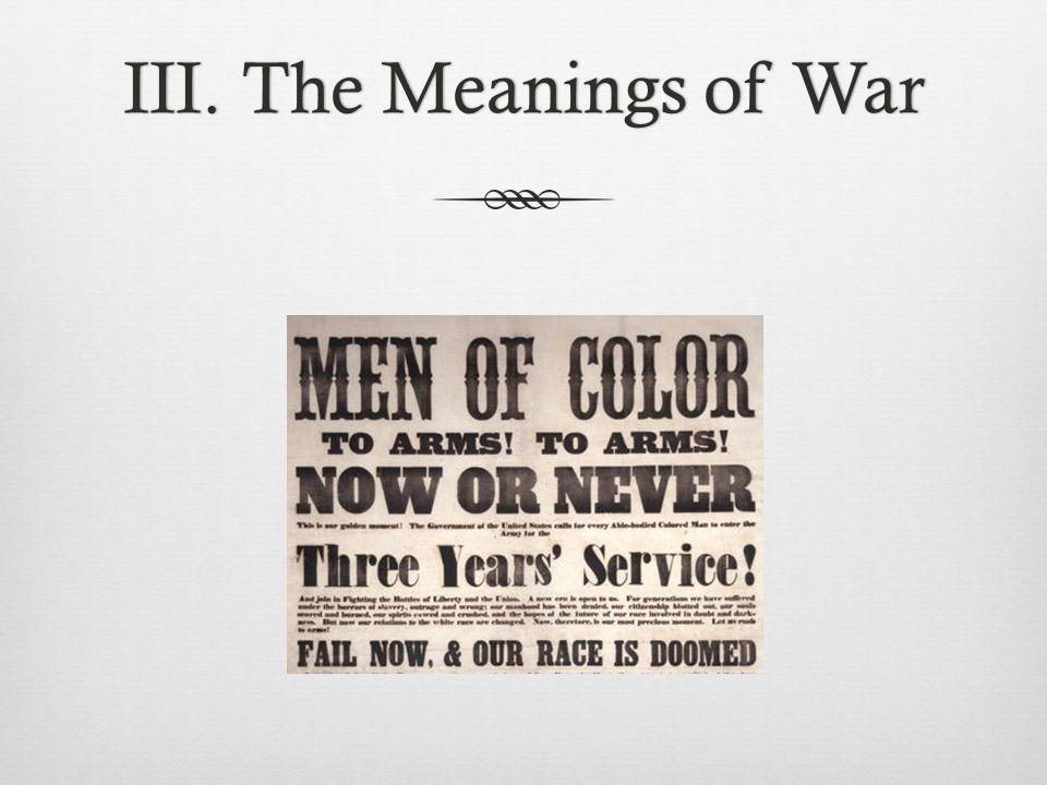 III. The Meanings of WarIII. The Meanings of War