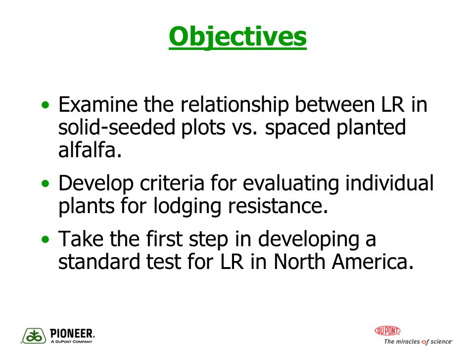Objectives Examine the relationship between LR in solid-seeded plots vs.