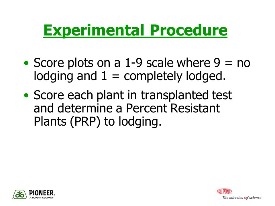 Experimental Procedure Score plots on a 1-9 scale where 9 = no lodging and 1 = completely lodged.
