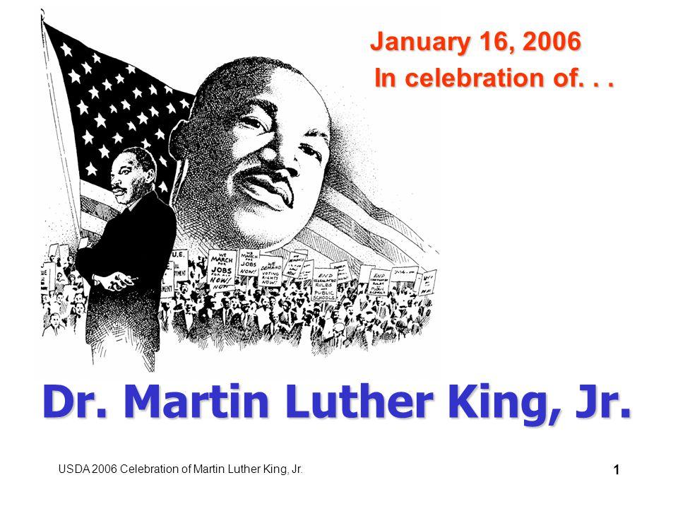 USDA 2006 Celebration of Martin Luther King, Jr. 1 Dr.