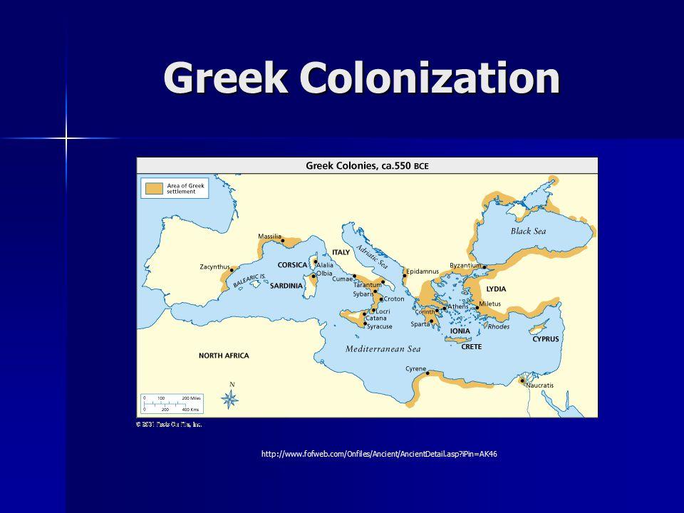 Greek Colonization http://www.fofweb.com/Onfiles/Ancient/AncientDetail.asp iPin=AK46