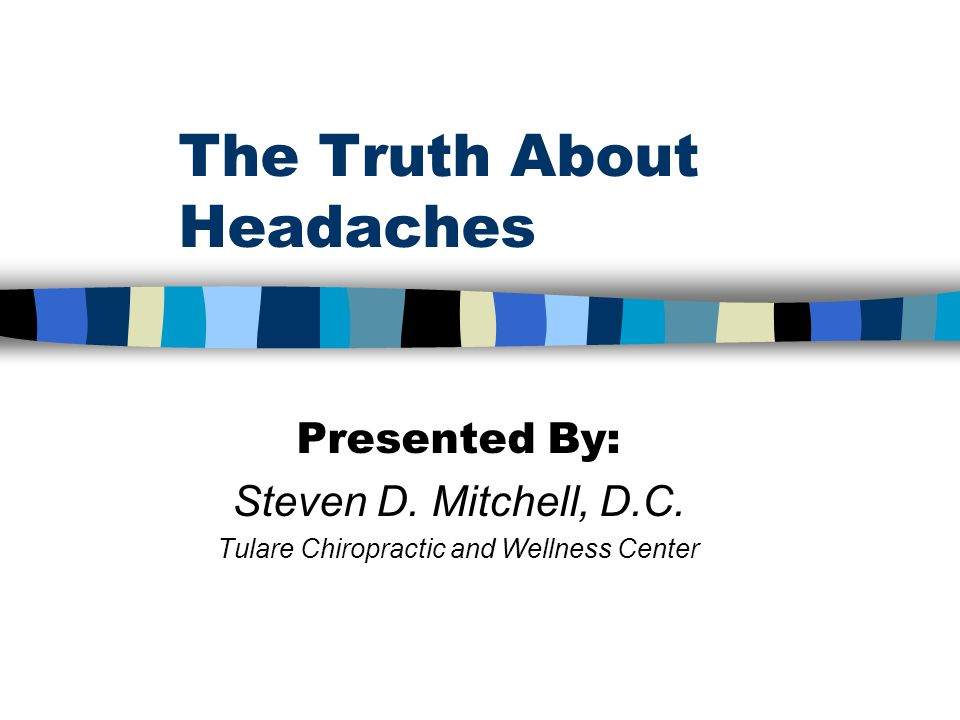 Tension Headaches n Up to 88% of women experience tension-type headache during their lifetime.