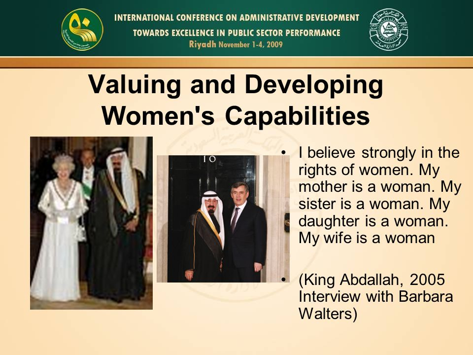 Valuing and Developing Women s Capabilities I believe strongly in the rights of women.