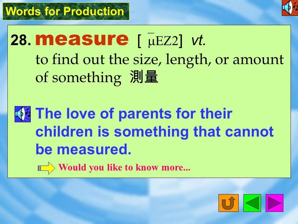 Words for Production 27. broadcast [ `brOd&k8st ] vt.