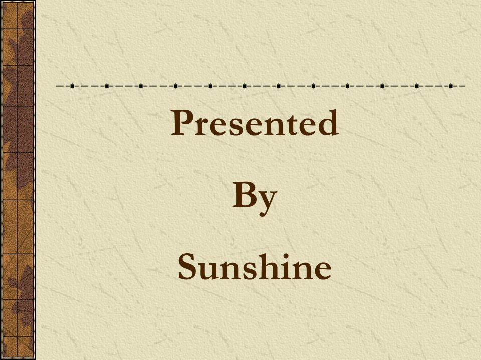 Presented By Sunshine