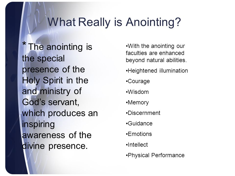 What Really is Anointing.