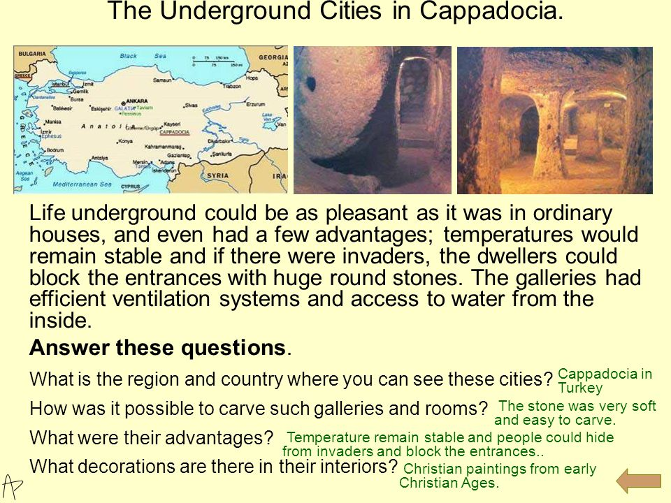 The underground cities of Cappadocia.
