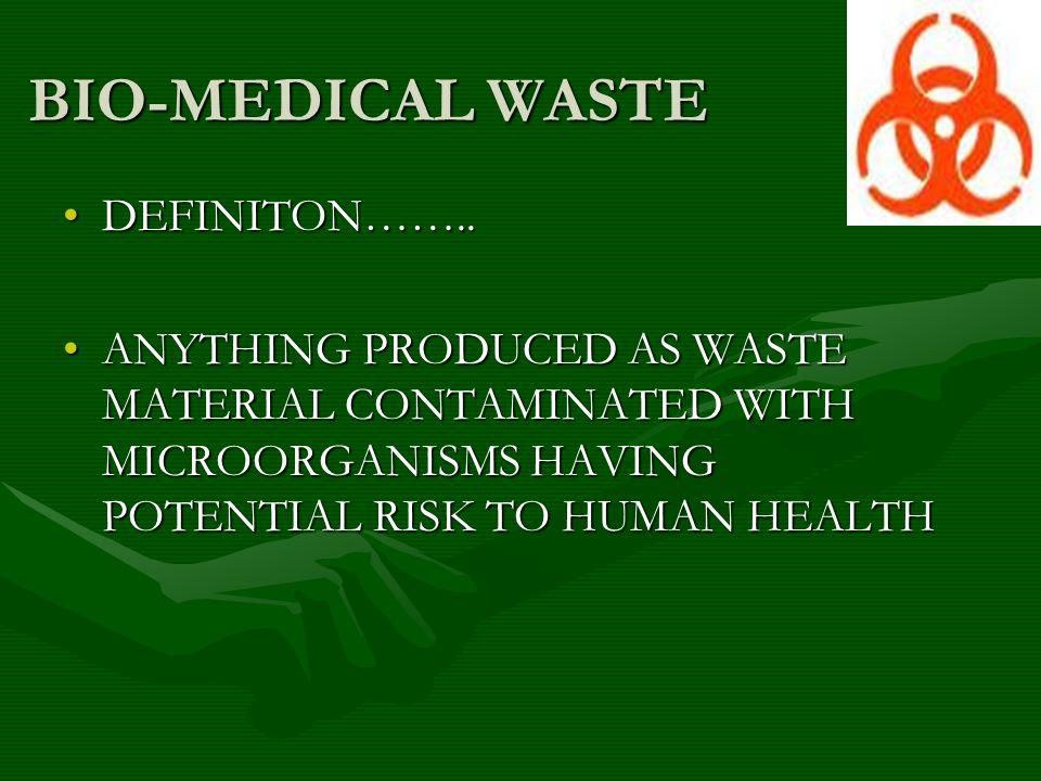 BIO-MEDICAL WASTE .PRESS RESPONSIBILTY BIO-MEDICAL WASTE .