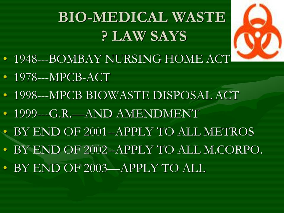 BIO-MEDICAL WASTE .WHO ARE CONCERENED 1. ALL HOSPITALS1.