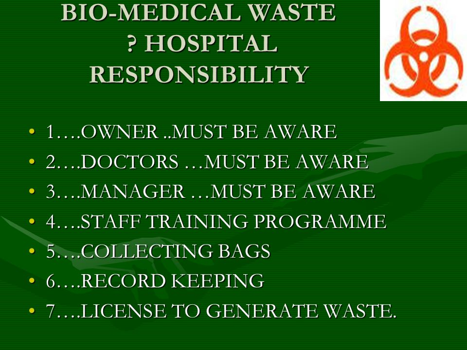 BIO-MEDICAL WASTE .ASSOCIATION RESPONSIBILTY BY LAW------ NOTHING !!!!!.
