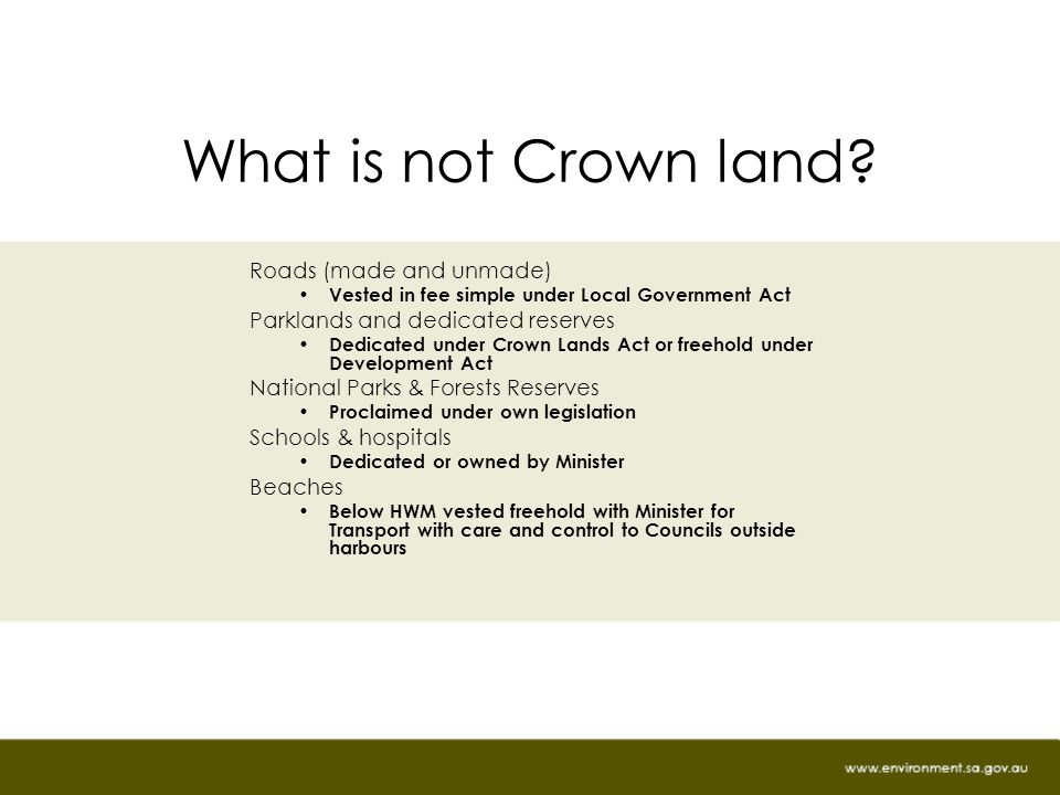 What is not Crown land.