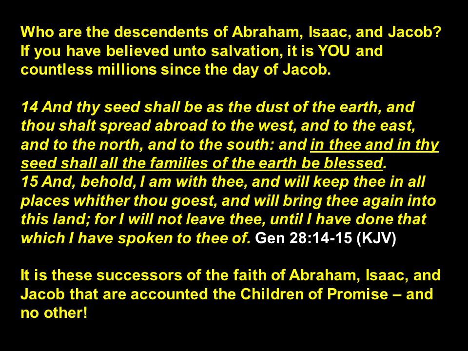 Who are the descendents of Abraham, Isaac, and Jacob.