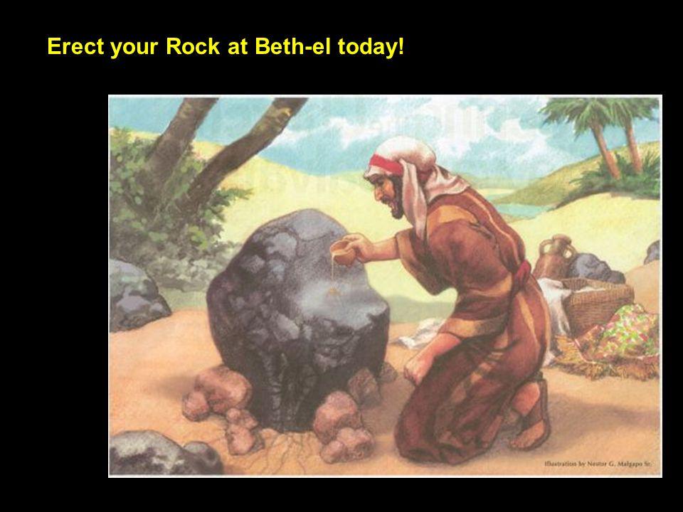 Erect your Rock at Beth-el today!