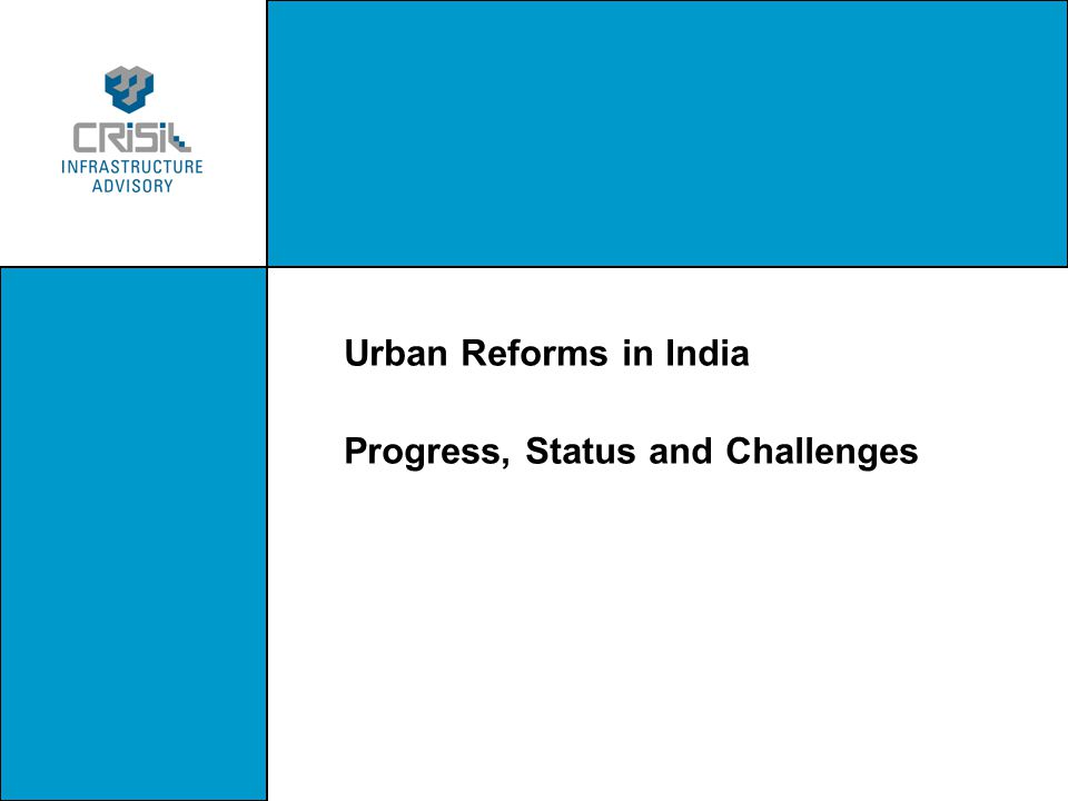 Urban Reforms in India Progress, Status and Challenges