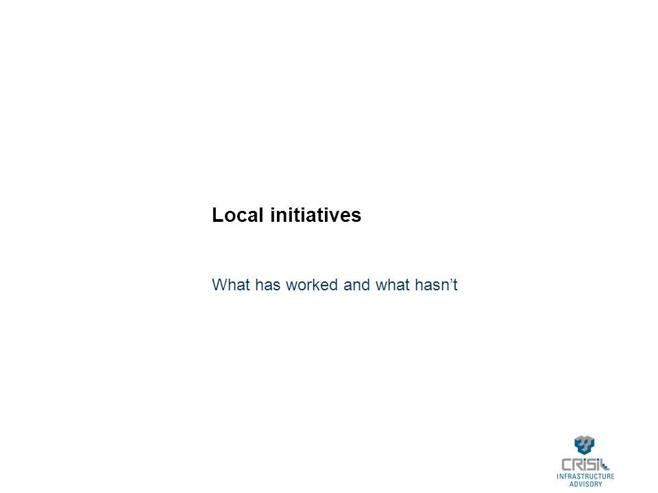 Local initiatives What has worked and what hasn't