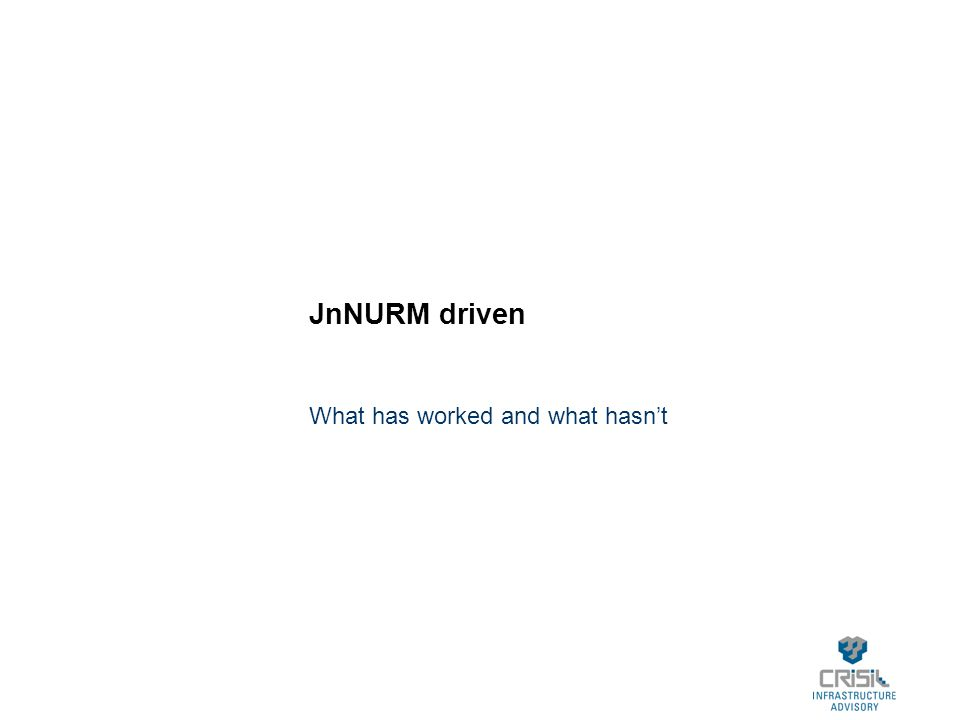 JnNURM driven What has worked and what hasn't