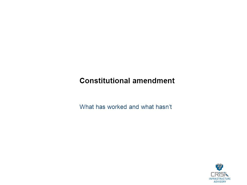 Constitutional amendment What has worked and what hasn't