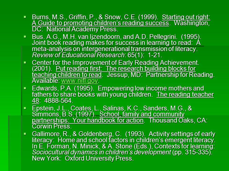  Burns, M.S., Griffin, P., & Snow, C.E. (1999).
